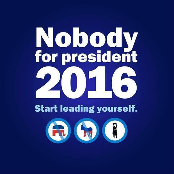 Nobody for President Meme
